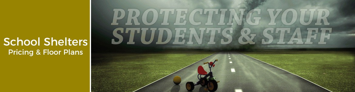 School Tornado Shelter Pricing and Plans