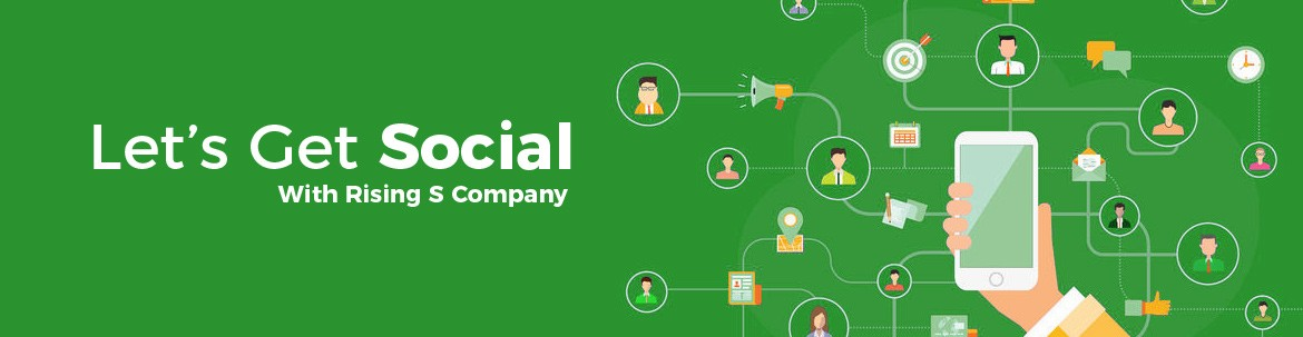 Let's Get Social With Rising S Company